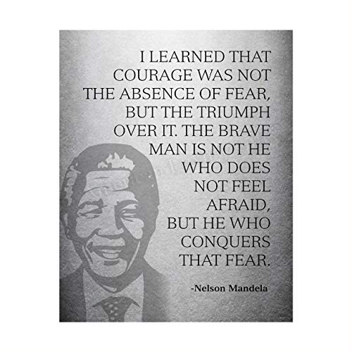 Mandela Quotes Wall Art-Brave Man Is He Who Conquers Fear-8 x 10