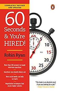 60 Seconds and You're Hired!: Revised Edition by [Robin Ryan]