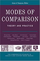 Modes of Comparison: Theory & Practice (Comparative Studies in Society & History Books (Paperback))