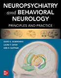 Neuropsychiatry and Behavioral Neurology: Principles and Practice