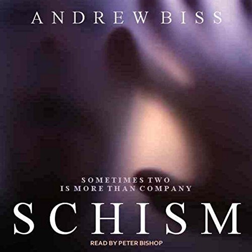 Schism: A Psychological Thriller audiobook cover art
