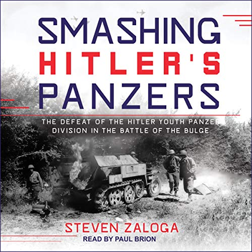 Smashing Hitler's Panzers audiobook cover art