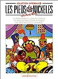 Les Pieds Nickelés, tome 10 - L'Intégrale - Vents d'Ouest - 21/05/1993