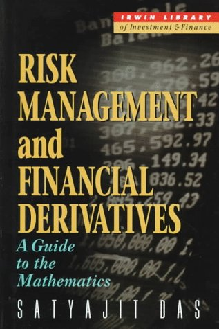 Risk Management and Financial Derivatives: A Guide to the Mathematics