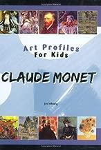 Claude Monet (Art Profiles for Kids)
