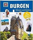 Rätseln und Stickern: Burgen (WAS IST WAS Rätselhefte)