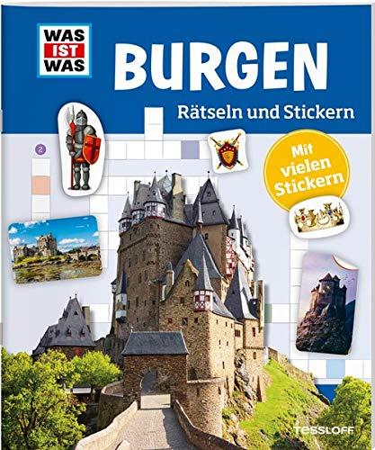WAS IST WAS Rätseln und Stickern: Burgen (WAS IST WAS Rätselhefte)
