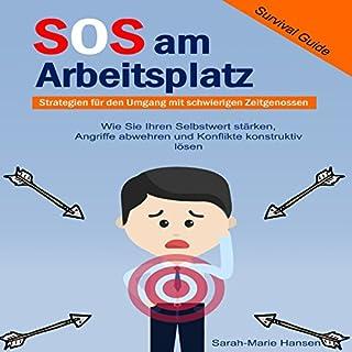 SOS am Arbeitsplatz Survival Guide, Strategien für den Umgang mit schwierigen Zeitgenossen Titelbild