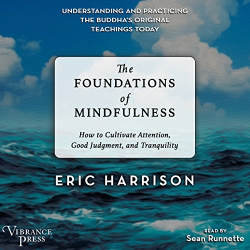 The Foundations of Mindfulness audiobook cover art