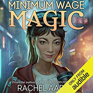 Minimum Wage Magic                   By:                                                                                                                                 Rachel Aaron                               Narrated by:                                                                                                                                 Emily Woo Zeller                      Length: 9 hrs and 45 mins     1,077 ratings     Overall 4.6