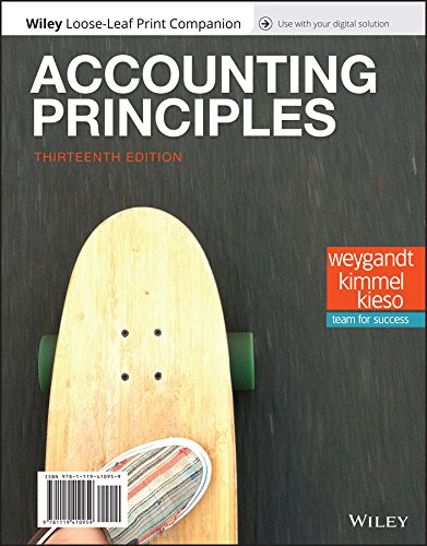 Compare Textbook Prices for Accounting Principles, 13e WileyPLUS + Loose-leaf 13 Edition ISBN 9781119411482 by Weygandt, Jerry J.,Kimmel, Paul D.,Kieso, Donald E.