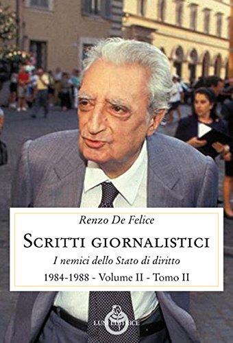 Scritti giornalistici. I nemici dello stato di diritto (1984-1988) (Vol. 2/2)