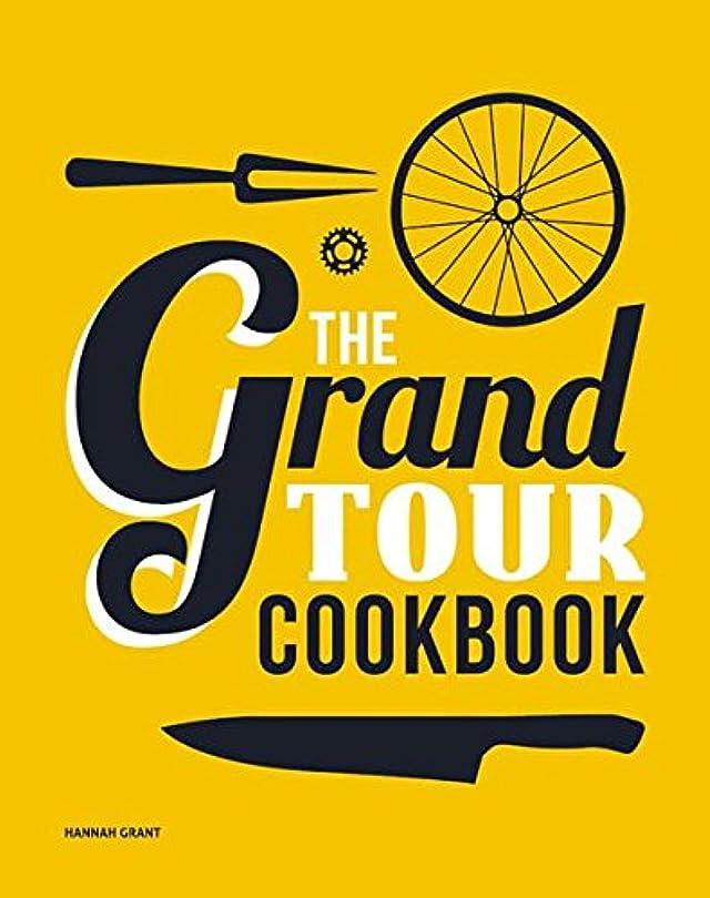 ディレイ帰るジャーナリストThe Grand Tour Cookbook (English Edition)