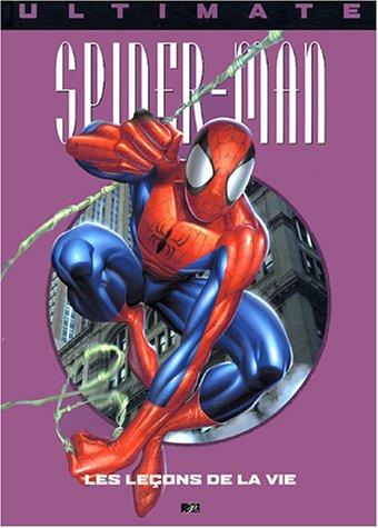Ultimate spider man, tome 3 : Les leçons de la vie