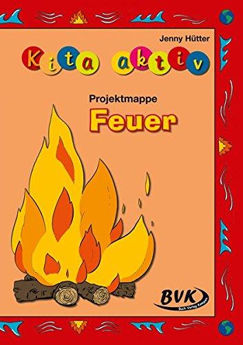 Kita Aktiv Projektmappe Feuer