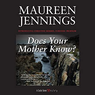 Does Your Mother Know?                   By:                                                                                                                                 Maureen Jennings                               Narrated by:                                                                                                                                 Caroline Shaffer                      Length: 9 hrs and 52 mins     14 ratings     Overall 4.4