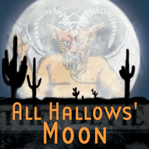 All Hallows' Moon (Dramatized) audiobook cover art
