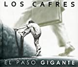 Songtexte von Los Cafres - El paso gigante