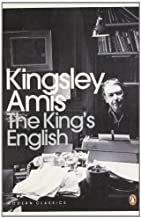 The King's English (Penguin Modern Classics) by Amis, Kingsley (2011) Paperback
