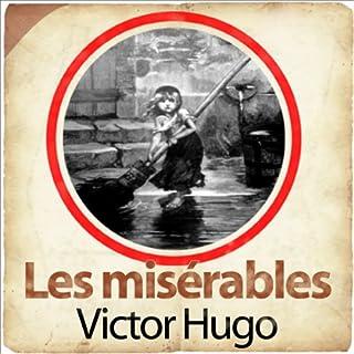 Les misérables                   De :                                                                                                                                 Victor Hugo                               Lu par :                                                                                                                                 Roger Coggio,                                                                                        Sylvie Fabre,                                                                                        Georges Wilson,                   and others                 Durée : 27 min     4 notations     Global 3,5