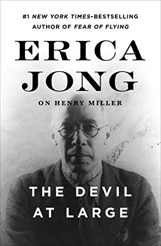 The Devil at Large: Erica Jong on Henry Miller (English Edition)