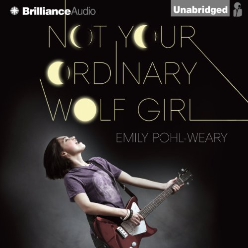 Not Your Ordinary Wolf Girl audiobook cover art