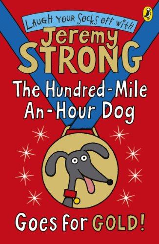 The Hundred-Mile-an-Hour Dog Goes for Gold! (Hundred Mile An Hour Dog) (English Edition)