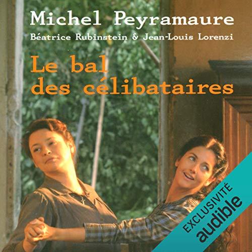 Le bal des célibataires audiobook cover art