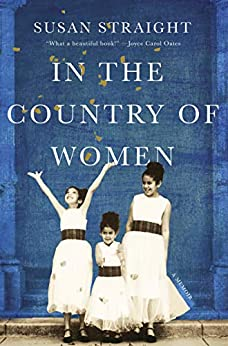 In the Country of Women: A Memoir by [Susan  Straight]