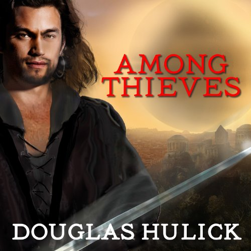 Among Thieves Audiobook By Douglas Hulick cover art