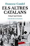 Els altres catalans: Pròleg de Najat El Hachmi (LABUTXACA)...