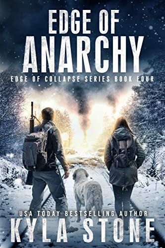 Edge of Anarchy: A Post-Apocalyptic EMP Survival Thriller (Edge of Collapse Book 4) (English Edition)