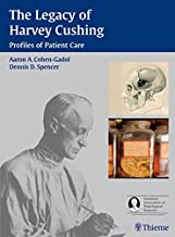 The Legacy of Harvey Cushing: Profiles of Patient Care