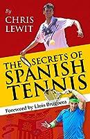The Secrets of Spanish Tennis