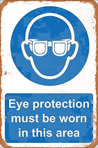 GUANGZHOU Cartel de metal retro con protección para los ojos con texto en inglés 'Must Be Worn In This Area', para colgar en la pared, para bar, café, cena, cartel de calle, para decoración
