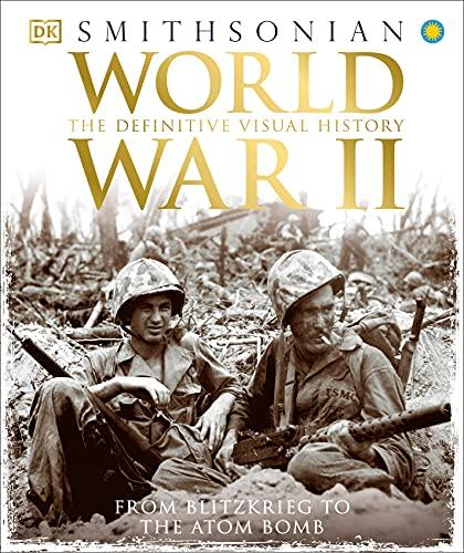World War II: The Definitive Visual…