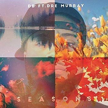 Seasons (feat. Dre Murray)