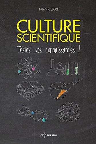 Culture scientifique : testez vos connaissances !