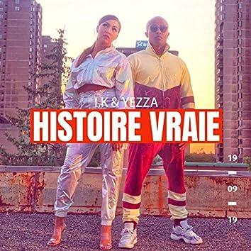 Histoire vraie (feat. Yezza) [Remix] - Single