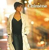 Songtexte von Chimène Badi - Laisse-les dire