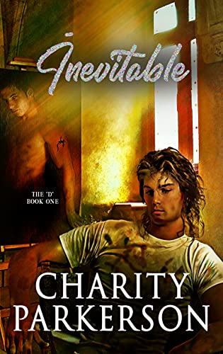 Inevitable (The D Book 1) by [Charity Parkerson]