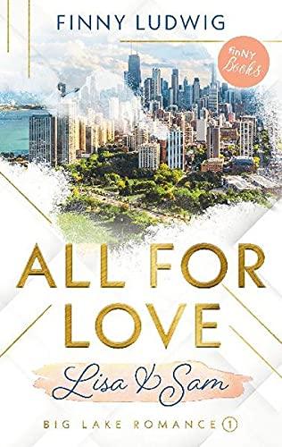 All for Love: Lisa & Sam (Big Lake Romance)