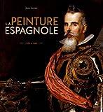 La Peinture espagnole - 1200 à 1665