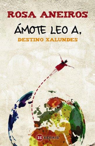 Ámote Leo A. Destino Xalundes (Infantil E Xuvenil - Camaleón)