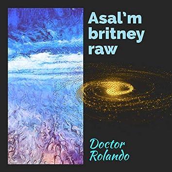 Asal'm Britney Raw