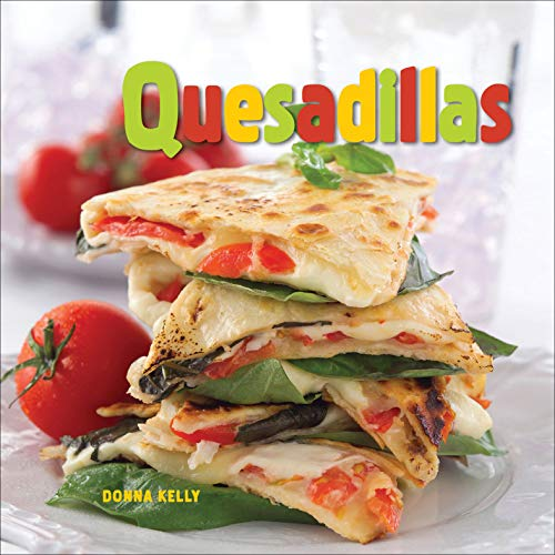 Quesadillas (English Edition)