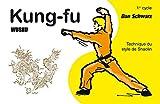 Kung Fu Wushu 1er cycle - Technique du style de Shaolin