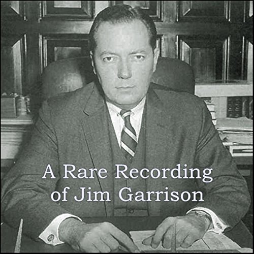 A Rare Recording of Jim Garrison audiobook cover art