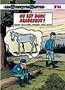 Les tuniques bleues, tome 64 : Où est donc Arabesque ? par Cauvin