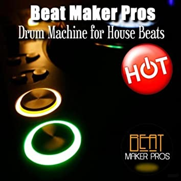 Drum Machine For House Beats